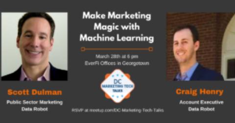 DC Marketing Tech Talks: Make Marketing Magic with Machine Learning